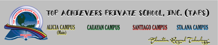 TOP ACHIEVERS PRIVATE SCHOOL, INC. (TAPS)